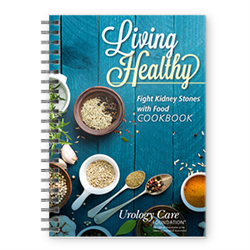 Living Healthy: Fight Kidney Stones with Food Cookbook