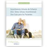 Incontinencia urinaria de esfuerzo: Una guía para los pacientes (Incontinence - Stress Urinary Incontinence (SUI)