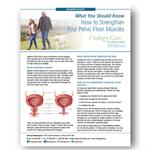 Bladder Control (Strengthening Your Pelvic Floor Muscles)