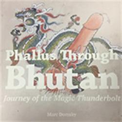 Phallus through Bhutan Book